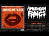 American Fangs - Last Time