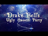 Drake Bell - Ugly Sweater Christmas Party
