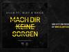 Silla - Mach dir keine Sorgen - prod. KD-Beatz & Brudiloops (feat. Blut & Kasse)