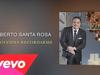 Gilberto Santa Rosa - No Olvides Recordarme
