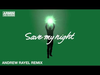 Armin van Buuren - Save My Night (Andrew Rayel Remix)