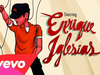 Enrique Iglesias - Let Me Be Your Lover (feat. Pitbull)