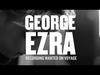 George Ezra - Recording 'Wanted On Voyage