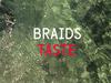 Braids - Taste
