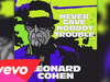 Leonard Cohen - Never Gave Nobody Trouble