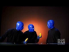 Blue Man Group - Behind the Creative Process: How To Be A Megastar