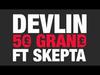 Devlin - 50 Grand MistaJam radio rip (feat. Skepta)