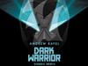 Andrew Rayel - Dark Warrior (Dannic Remix) (Hardwell On Air 208)