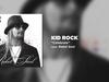 Kid Rock - Celebrate