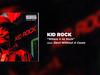 Kid Rock - Where U At Rock