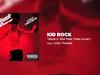 Kid Rock - Rock n' Roll Pain Train (Live)