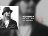 Kid Rock - Mr. Rock n Roll