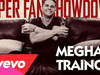 Meghan Trainor - Super Fan Showdown (#SFS)