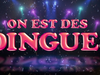 On Est Des Dingues - Patrick Sébastien - Nouveau Single Exclusif