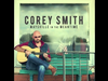 Corey Smith - Moving Pictures