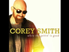 Corey Smith - My Kinda Lady - While the Gettin' Is Good
