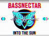 Bassnectar & Sayr - Breathing (2015 Version) - INTO THE SUN