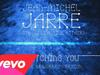 Jean-Michel Jarre - Watching You (Jarre Reworked Version)
