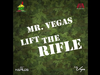 Mr. Vegas - Lift the Rifle (Happy Street Riddim) JULY 2015