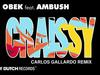 DJ Obek - Craissy (Carlos Gallardo GT2 Remix) (feat. Ambush)