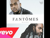 Mac Tyer - Fantomes (feat. Blacko)