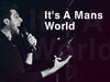 Aram Mp3 - It's A Mans World (Live Concert) 08