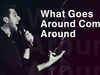 Aram Mp3 - What Goes Around Comes Around (Live Concert) 06