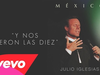 Julio Iglesias - Y Nos Dieron las Diez