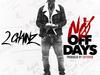 2 Chainz - No OFF DAYS