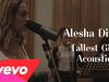 Alesha Dixon - Tallest Girl Acoustic
