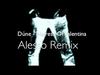 Dúne - Heiress Of Valentina (Alesso Remix)