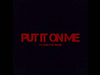 Austin Mahone - Put It On Me (feat. Sage The Gemini)