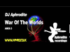 DJ Aphrodite - War Of The Worlds (2006)