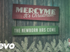 MercyMe - Newborn