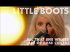 Little Boots - All That She Wants (Ace Of Base Cover)
