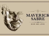 Maverick Sabre - Give Me Love