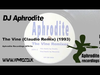 DJ Aphrodite - The Vine (Claudio Remix)