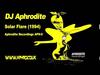 DJ Aphrodite - Solar Flare (1994)