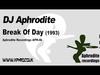 DJ Aphrodite - Break of Day (1993)