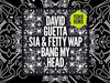 David Guetta - Bang My Head (Feder remix) feat Sia & Fetty Wap
