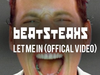 Beatsteaks - Let Me In