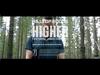 Hilltop Hoods - Higher (feat. James Chatburn)