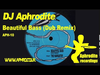Aphrodite - Beautiful Bass Remix (1994)