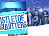 Forever the Sickest Kids - Mistletoe is for Quitters