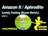 Aphrodite / Amazon II - Lovely Feeling Remix (1994)