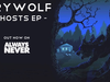 Crywolf - The Home We Made Pt2