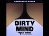 Dirty Mind - PandaBoyz Remix