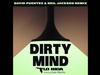 Dirty Mind - David Puentez & Neil Jackson Remix