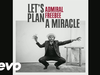 Admiral Freebee - Let's Plan A Miracle