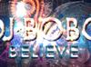 DJ Bobo - Believe